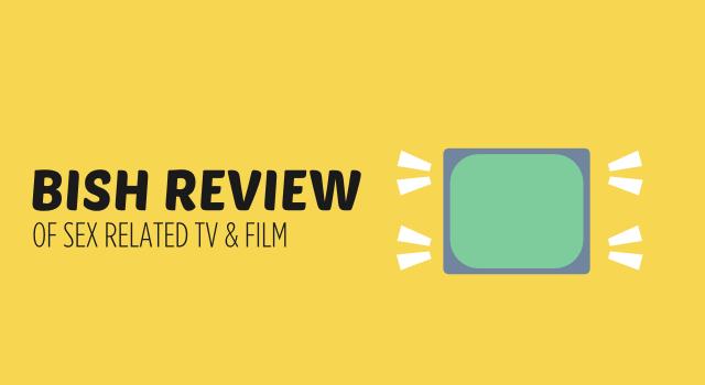 TV Review – The Joy of Teen Sex s2, e2
