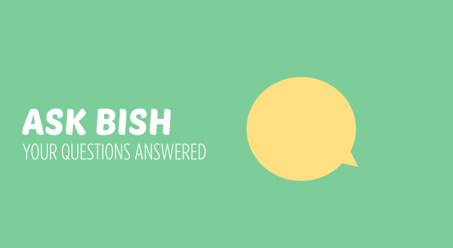 ASK BISH your questions answered  header