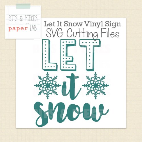Let It Snow Vinyl Sign cut file for Silhouette and cut file for Cricut.