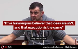 Ideas are shit... execution is the game - Gary Vaynerchuk quote on entrepreneurship
