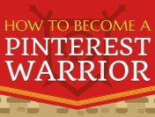 Want to Become a Pinterest Warrior? Here is How (Infographic)