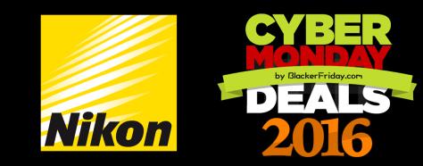 Nikon Cyber Monday 2016