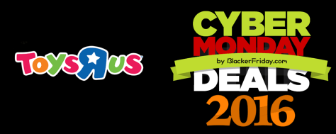 Toys R Us Cyber Monday 2016