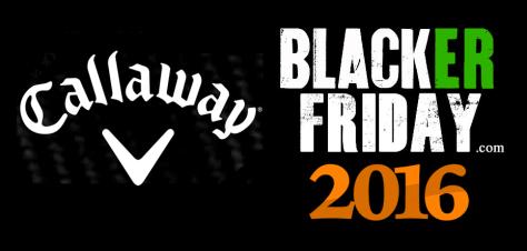 Callaway Black Friday 2016