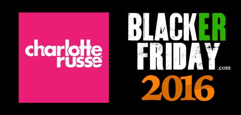 Charlotte Russe Black Friday 2016