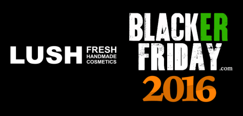 Lush Black Friday 2016
