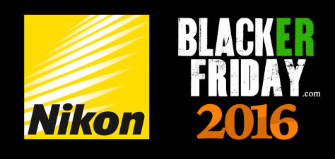 Nikon Black Friday 2016
