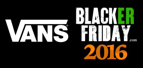 Vans Black Friday 2016