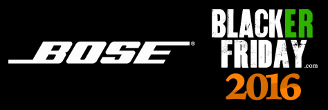 Bose Black Friday 2016