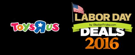 toysrus labor day 2016