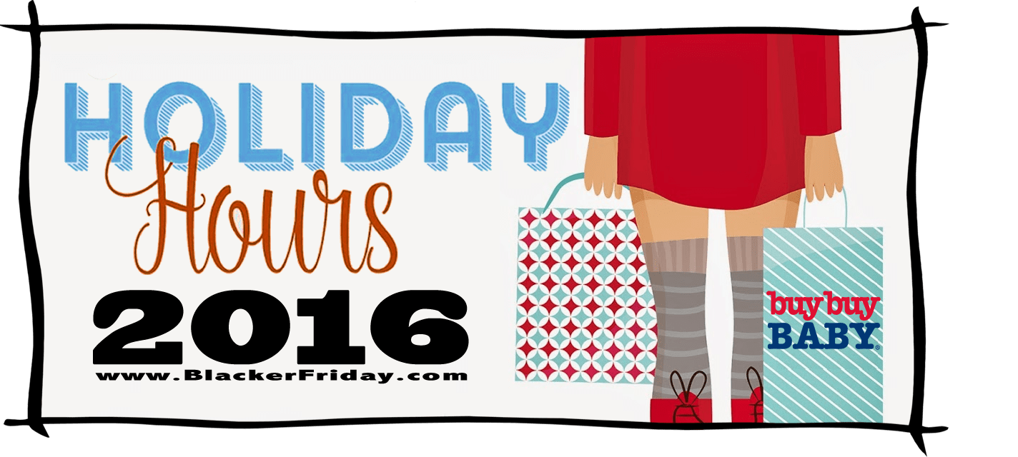 Buy Buy Baby Black Friday Store Hours 2016