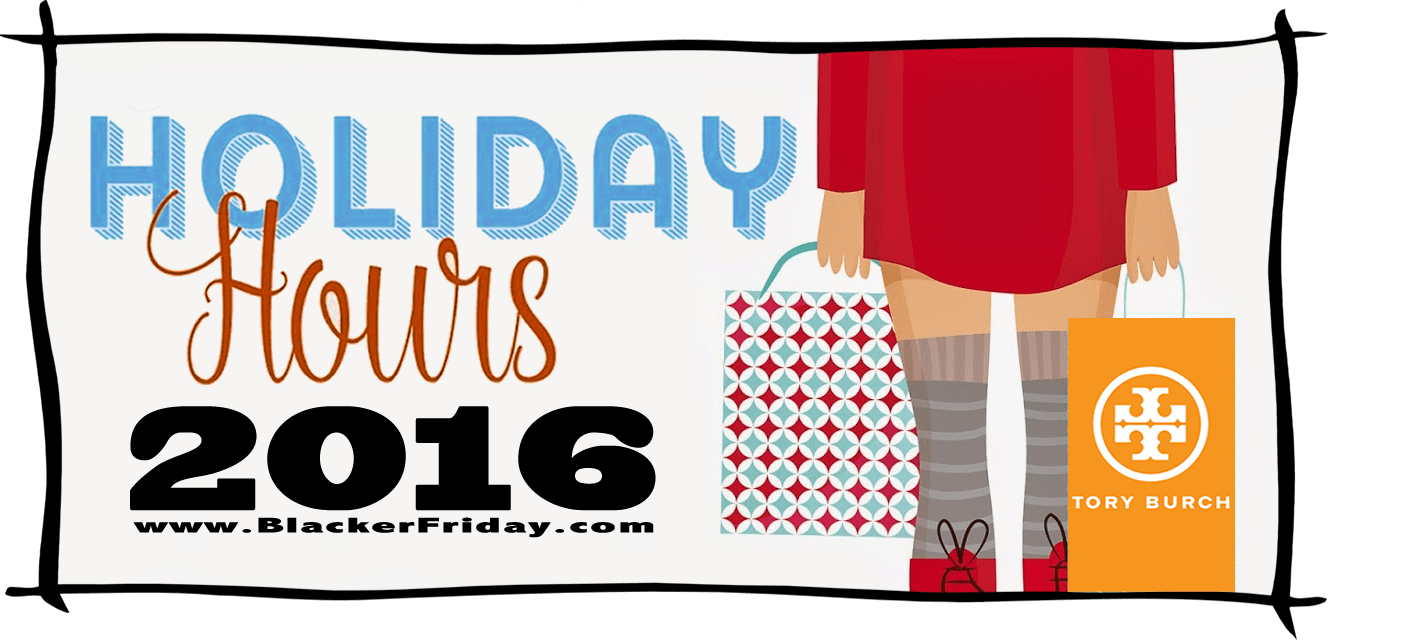 Tory Burch Black Friday Store Hours 2016