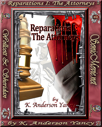Reparations I: The Attorneys By K. Anderson Yancy