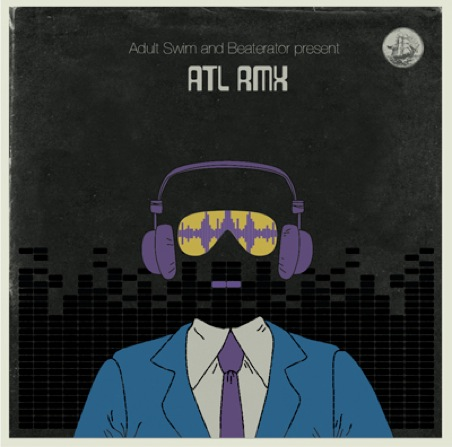 adult-swim-and-beatorator-present-atl-rmx