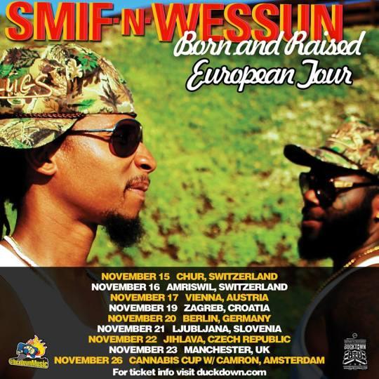 SMIF N WESSUN 'Born and Raised' European Tour
