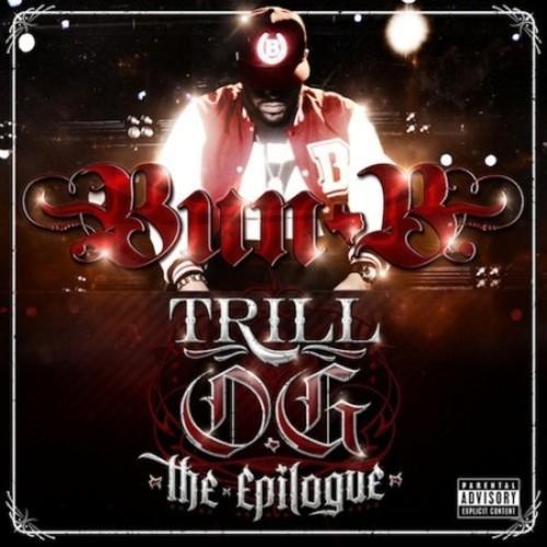 bun b Trill O.G.: The Epilogue