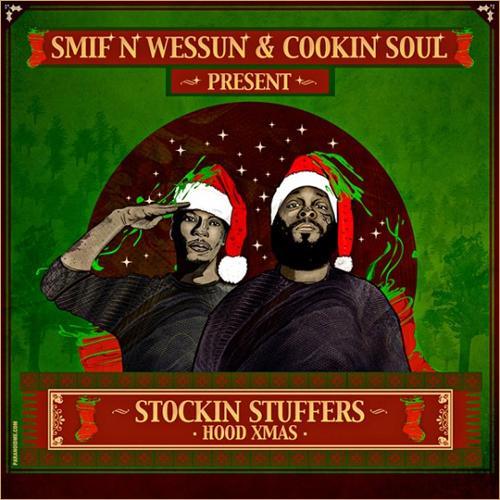 Smif N Wessun & Cookin' Soul - Stockin Stuffers Hood Xmas