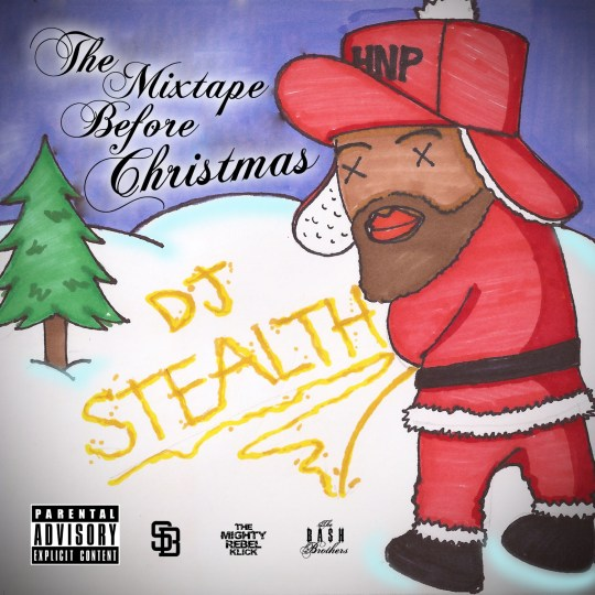 DJ STEALTH BOMBER The Mixtape Before Christmas