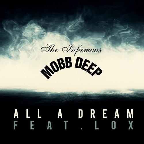 mobb deep all a dream