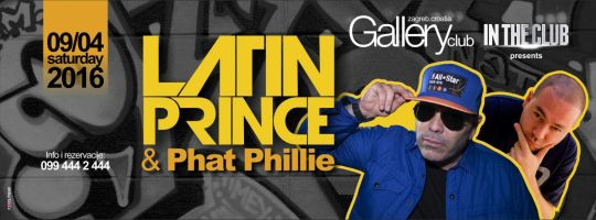 DJ Latin Prince & Phat Phillie Live @ Gallery, Zagreb (9. 4.)