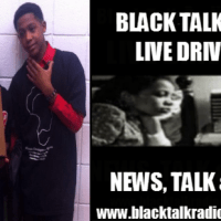 Black Talk Radio Live Drive @ 5 - Letters To Trayvon & Klansville, USA review