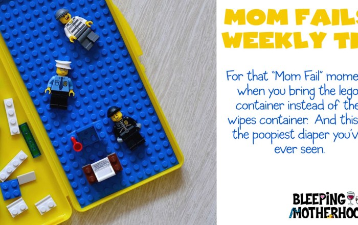 weekly tip mom fails