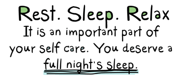 It's Okay to Sleep. Rest. Relax.