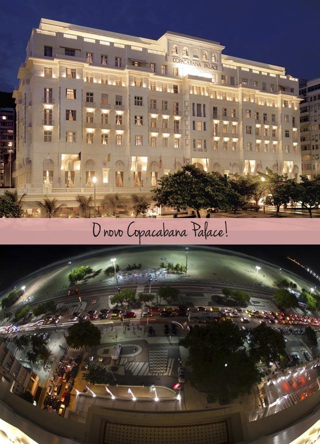 blog-da-alice-ferraz-copacabana-palace-reestruturacao