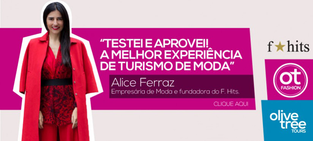 OT Fashion Trips | Blog da Alice Ferraz
