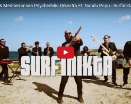 Luigi Bruno & Mediterranean Psychedelic Orkestra Ft. Nandu Popu: Surfinikta - VIdeo