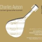Orchestra a plettro Accademia mandolinistica pugliese: Charles Avison, Concerti grossi after Scarlatti