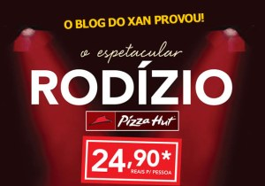 rodizio-pizza-hut-sao-paulo-blog-do-xan-1