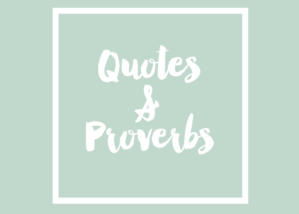 Quotes and Proverbs | Boot Camp Blog Challenge Round Up | Blogging Abroad