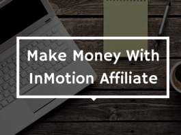 Make Money With InMotion Hosting Affiliate