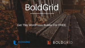 How To Get BoldGrid For FREE