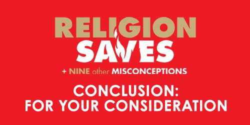 Religion-Saves-conclusion