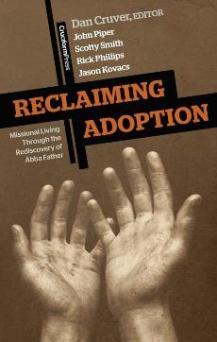 Reclaiming Adoption by Dan Cruver