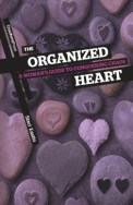 The Organized Heart by Staci Eastin