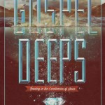 Book Review: Gospel Deeps by Jared C. Wilson