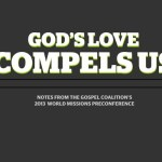 God's Love Compels Us: a free #TGC13 eBook