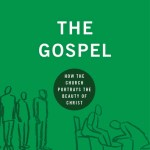 The Gospel by Ray Ortlund