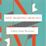 new-morning-mercies-tripp