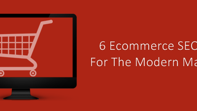 Ecommerce SEO Tips For The Modern Marketer