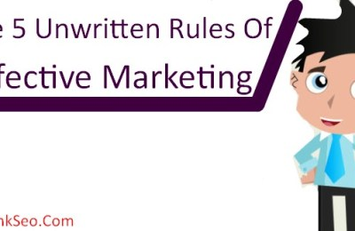 The 5 unwritingv Rule Of Effective Marketing