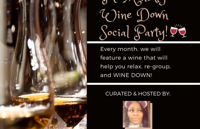 """Take wine down. Relax. More """"me time."""" More YOU! Every month, we will feature a wine, that will help you relax & re-group, while being friendly to your budget. So, come in and join our wine dine social!"""