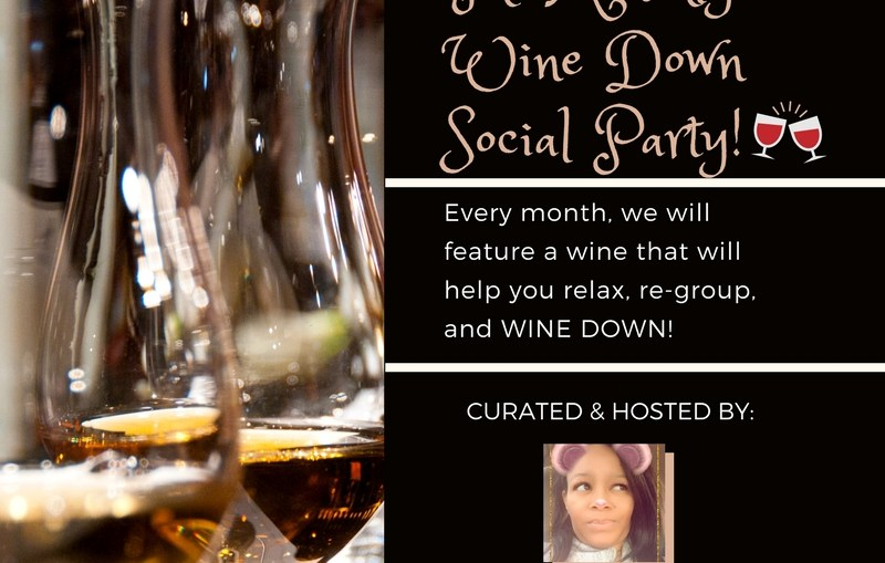"Take wine down. Relax. More ""me time."" More YOU! Every month, we will feature a wine, that will help you relax & re-group, while being friendly to your budget. So, come in and join our wine dine social!"