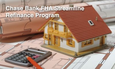 Chase Bank FHA Streamline: FHA Streamline Rates