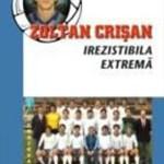 Ilie-Dobre-Zoltan-Crisan-Irezistibila-extrema