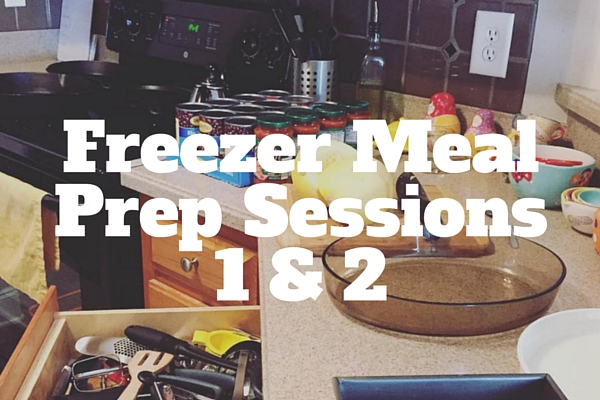 Freezer Prep Sessions 1 and 2
