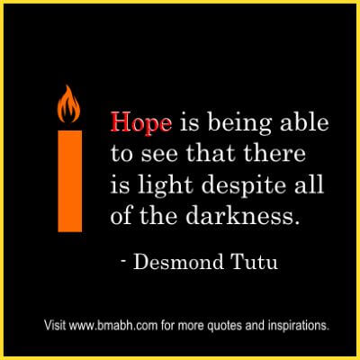 Inspirational Hope Quotes And Sayings on www.bmabh.com #there is always light to be found